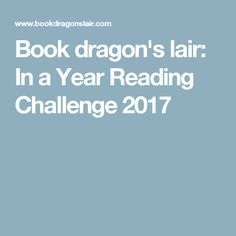 Book dragon's lair: In a Year Reading Challenge 2017