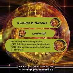 http://www.miraclecenter.org/a-course-in-miracles/W-pI.115.php