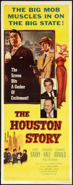 The Houston Story 1956 Poster Movie Posters For Sale, Movie Poster Art, Film Posters, Old Movies, Vintage Movies, Gene Barry, Stars Then And Now, Columbia Pictures, Classic Movies