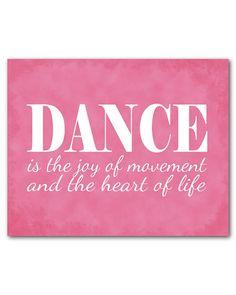 Dance is the joy of movement and the heart of life quote - Typography Art Print - word Art - teen tween art - Recital Gift Ballet Girls Room...