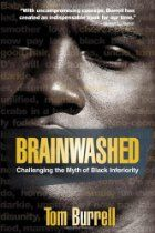 "Read ""Brainwashed Challenging the Myth of Black Inferiority"" by Tom Burrell available from Rakuten Kobo. ""Black people are not dark-skinned white people,"" says advertising visionary Tom Burrell. In fact, they are a lot more. Black History Books, Black History Facts, Black Books, Black History People, Marcus Garvey, Good Books, Books To Read, African American Books, American Literature"