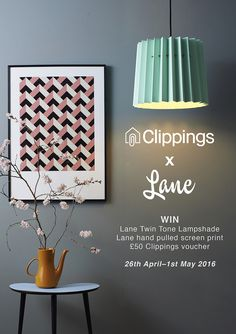Repin this image to one of your boards for the chance to win: One Lane Twin Tone Lampshade in a colour way of your choice One Lane hand pulled screen print in a design of your choice One voucher to spend at Clippings for the value of £50 For more information: http://www.lanebypost.com/magazine/lanexclippings