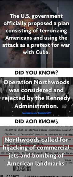 In 1962, the U.S. government proposed a plan for the CIA and military to commit various acts of terror on (US) citizens to gain support for a war on Cuba.