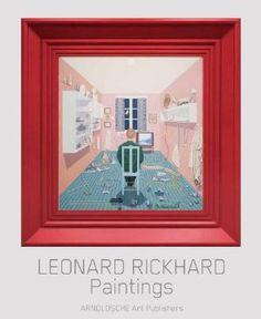 Leonard Rickhard: Paintings