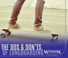 The Dos and Don'ts of Longboarding | Winona State University