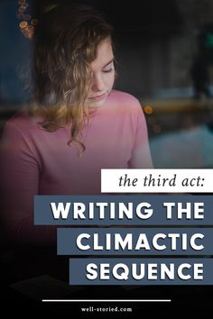 How do you write a finale for your book that will blow readers away? Learn how to conquer the third act of the 3-Act Story Structure today!