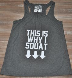 This Is Why I Squat Tank Top - Crossfit Shirt - Workout Shirt