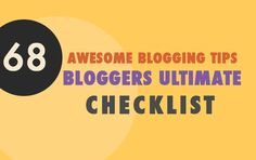 Here's your ultimate blogging checklist! Follow these blogging tips to learn the do's and don'ts in blogging, how to implement SEO the right way, optimize your layout and make your content interesting.