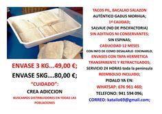 tacos pil bacalao en salazon media de 250 grs unidad