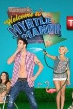 Watch Welcome to Myrtle Manor (2013) Online Free Putlocker | Putlocker - Watch Movies Online Free