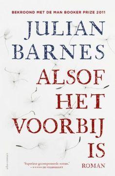 Julian Barnes, Alsof het voorbij is.