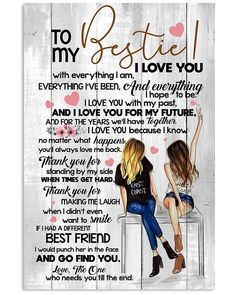 Love You Bestie, L Love You, Besties, Bff, Canvas Wall Decor, Canvas Frame, Best Quotes, Funny Quotes, Friends Poster