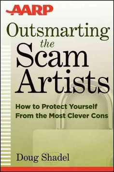 A practical guide to avoiding the most common scams, from a fraud-fighting expert U.S. consumers lose billions of dollars each year to scam artistsand the next victim could be you. While anyone can be