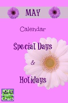 Our May Calendar of Unique and Special Holidays is out! #mayholidays