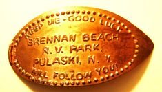 Elongated Pressed Penny Coin BRENNAN BEACH - R.V. PARK - PULASKI - NY - COPPER