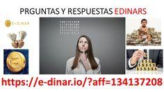 EDinar - PREGUNTAS Y RESPUESTAS  FRECUENTES  https://e-dinar.io/?aff=134...