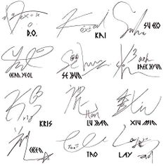 EXO signatures Is it just me, or does Sehun have eyes on his name? <<< looks like a duck<--- And Taos is literally swirls with his name at the bottom. People ask why we love EXO. Shinee, Kpop Exo, Lightstick Exo, Yixing Exo, Got7, Kai, Fanart Bts, Chanyeol Baekhyun, Exo Group