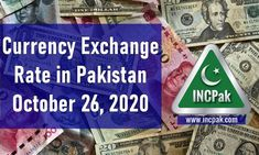 The post Currency Exchange Rate in Pakistan Today [26 October 2020] appeared first on INCPak. This is a list of currency exchange rate in Pakistan for 26 October 2020 including USD to PKR, EUR to PKR, GBP to PKR, SAR to PKR, AED to PKR and more. Currency Exchange Rates in Pakistan Today [26 October 2020]. The following table contains currency rate in Pakistan for 26 October 2020. Please note that these rates including … The post Currency Exchange Rate in Pakistan Today