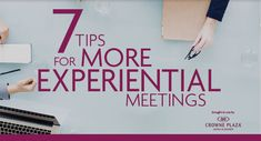 7 Tips for Making Your Meetings More Experiential http://prevuemeetings.com/homepage/top-stories/7-tips-for-making-your-meetings-more-experiential/ #meetingplanning #MICE #eventprofs