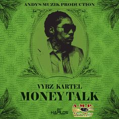 Vybz Kartel - Money Talk - Andy's Muzik Production