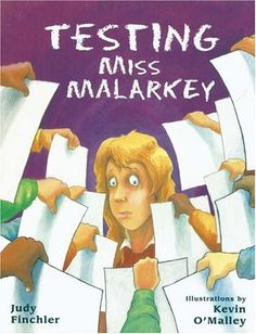 mentor texts: books about standardized testing... great example of perseverance cute character names