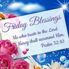 Rose And Bubbles Friday Blessing Weekend Greetings, Morning Greetings Quotes, Morning Messages, Good Morning Quotes, Morning Blessings, Morning Prayers, Blessed Friday, Happy Friday, Blessed Week