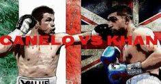 Watch Canelo vs. Khan Live in the UK