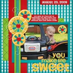 You Make Life Sweet - Scrapbook.com - What a fun and colorful page. #scrapbooking #layouts #digital