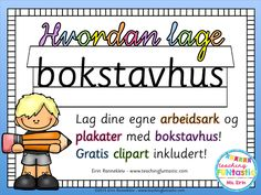 Bokstavhus - lag dine egne arbeidsark og plakater by Teaching FUNtastic Clipart Png, Teaching Reading, Learning, Teacher Newsletter, Teacher Pay Teachers, Primary School, Homeschool, Language, Classroom