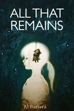 Book Review: All That Remains by Al Barrera
