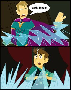 The Arguement of King Martin and Prince Chris (Scene taken from Disney's Frozen)