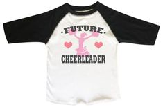 cddce734ec Future cheerleader Boys or Girls Baseball sleeve Raglan - Very Soft Trendy  Shirt. Funny Threadz