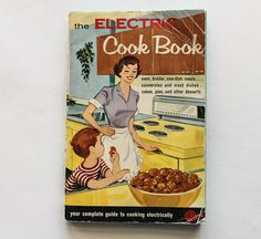 Check out this item in my Etsy shop https://www.etsy.com/listing/292995067/1960s-vintage-book-electric-cook-book