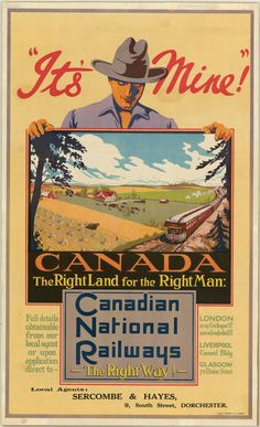 'It's mine!' declares a Canadian National Railways advertisement (circa 1920-1935) encouraging the western settler life.