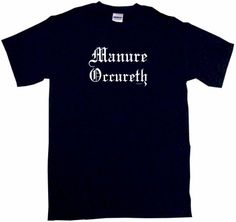 Manure Occureth Mens Tee Shirt Large-Black