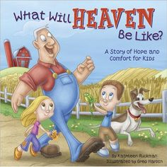 Christian Children's Book Review: What Will Heaven Be Like?