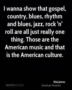 Etta James Music Quotes | QuoteHD