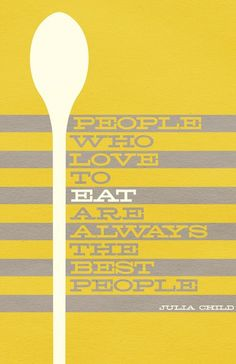 Got to love anything Julia! #food #quotes
