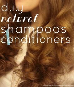 diy natural shampoos and conditioners