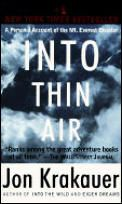 Into Thin Air by Jon Krakauer:  My to-read list is long as it is, so I usually put off reading bestsellers until (a) the hype dies down and used copies start to become available or (b) someone chastises me for not having read something that came out forever ago. And...