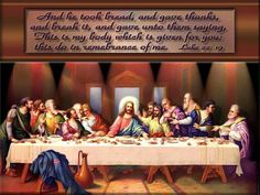 the Lords Last Supper                                                                                                                                                                                 More