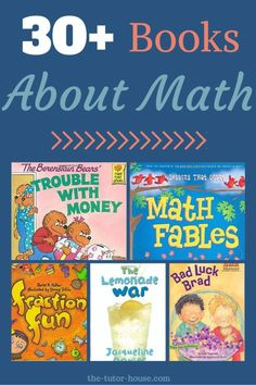 30+ Books About Math.  Students can read fun stories while working on math skills.  Come check out book recommendations for all ages.  |  the-tutor-house.com
