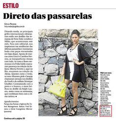 Estamos hoje no jornal O Globo, caderno Zona Sul. Todas as peças à venda no site: www.singolo.com.br