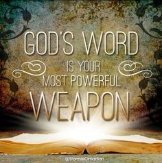 God's Word....                                                                                                                                                                                 More