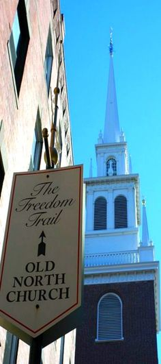 Boston, MA ~ The Old North Church ... Truly a sacred and historic place!