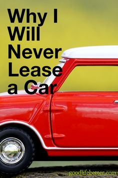 Two recent conversations have reminded me why I will never lease a car. I share them here so hopefully other people can see how little financial sense leasing a car makes. Money Tips, Money Saving Tips, Managing Money, Couponing For Beginners, Frugal Tips, Budgeting Tips, Money Management, Investing, How To Make Money