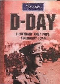 d day lieutenant andy pope summary