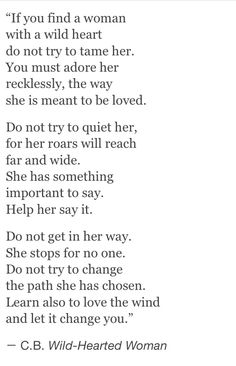 Adore her recklessly... Do not get in her way. She stops for no one.