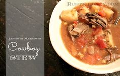 Makeover Your Leftovers: Pot Roast Turned Cowboy Stew Cowboy Stew, Leftover Roast Beef, Au Jus Gravy, Bean Pot, Roasted Tomatoes, Green Beans, Crockpot, Slow Cooker, Country Living