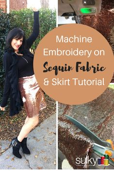 Machine Embroidery on Sequin Fabric + A Super Easy Sequin Skirt Tutorial
